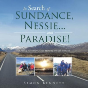 In Search of Sundance, Nessie ... and Paradise!
