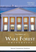 The History of Wake Forest University