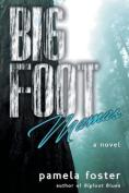 Bigfoot Mamas (Bigfoot)