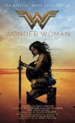 Wonder Woman, The Official Movie Novelization