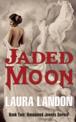 Jaded Moon (Ransomed Jewels)