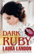 Dark Ruby (Ransomed Jewels)