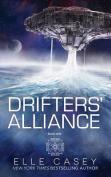 Drifters' Alliance: Book One
