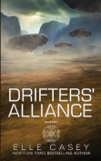 Drifters' Alliance: Book Two