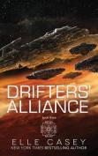 Drifters' Alliance: Book Three