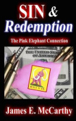 Sin & Redemption  : The Pink Elephant Connection