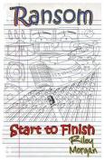 Ransom: Start to Finish