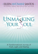 Unmasking Your Soul