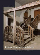 Between Carpentry and Joinery