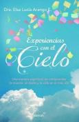 Experiencias Con El Cielo [Spanish]