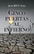 Cinco Puertas Al Infierno [Spanish]