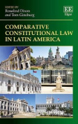 Comparative Constitutional Law in Latin America