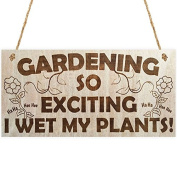 Gardening So Exciting I Wet My Plants! Funny Wetting Pants Garden Plaque Gift Gardening Sign by meijiafei