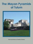 The Mayan Pyramids in Tulum