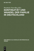Kontinuitat Und Wandel Der Familie in Deutschland [GER]