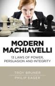 Modern Machiavelli