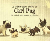 Whole New Story of Carl Pug