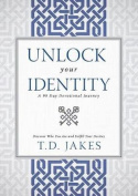 Unlock Your Identity, A 90 Day Devotional