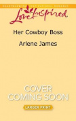 Her Cowboy Boss