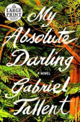 My Absolute Darling [Large Print]
