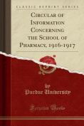 Circular of Information Concerning the School of Pharmacy, 1916-1917