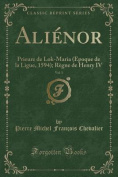 Alienor, Vol. 1 [FRE]