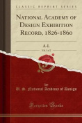 National Academy of Design Exhibition Record, 1826-1860, Vol. 1 of 2