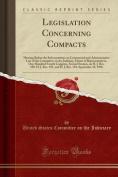 Legislation Concerning Compacts
