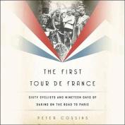 The First Tour de France [Audio]