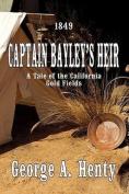 Captain Bayley's Heir [Audio]