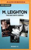 M. Leighton the Bad Boys Series [Audio]