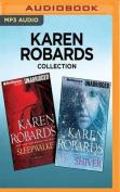 Karen Robards Collection - Sleepwalker & Shiver [Audio]