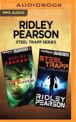 Ridley Pearson Steel Trapp Series, Books 1-2 [Audio]