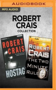 Robert Crais Collection - Hostage & the Two Minute Rule [Audio]