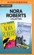 Nora Roberts Collection - Hot Rocks & Sanctuary [Audio]
