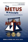 The Metus Principle