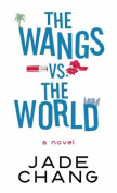 The Wangs vs. the World [Large Print]
