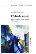 L'Eclat Du Voyage [FRE]