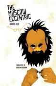 The Moscow Eccentric