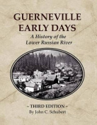 Guerneville Early Days