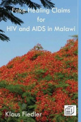 Fake Healing Claims for HIV and AIDS in Malawi