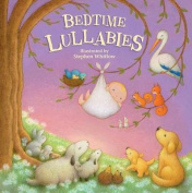 Bedtime Lullabies [Board book]