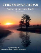 Terrebonne Parish - Stories of the Good Earth