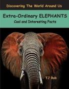 Extra-Ordinary Elephants
