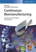 Continuous Biomanufacturing