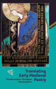 Translating Early Medieval Poetry