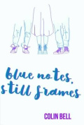 Blue Notes, Still Frames