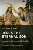 Jesus the Eternal Son