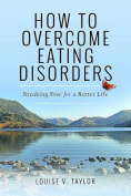 How to Overcome Eating Disorders
