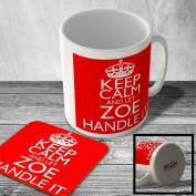 MAC_KCHI_029 KEEP CALM AND LET ZOE HANDLE IT - Mug and Coaster set
